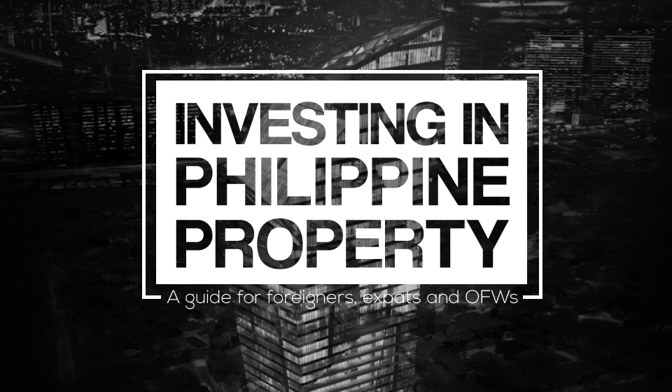 How to invest in Philippine property: A guide for foreigners, expats