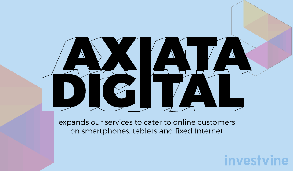 Axiata Group makes a Foray into the Digital Space - Investvine News